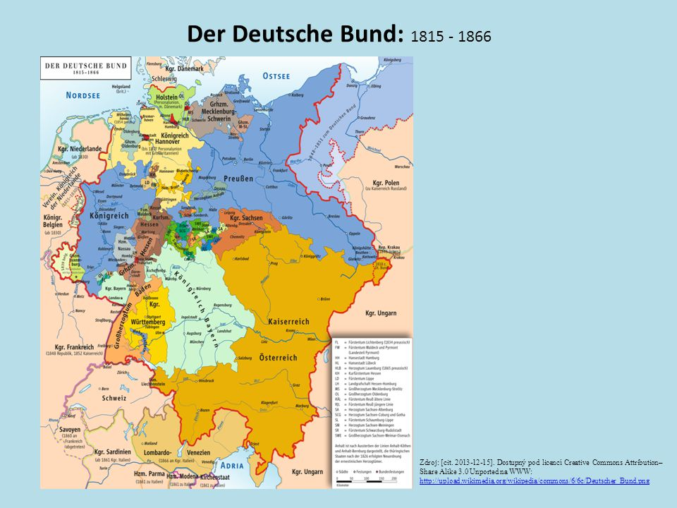 Der Deutsche Bund: 1815 - 1866 Zdroj: [cit. 2013-12-15]. Dostupný pod licencí Creative Commons Attribution–Share Alike 3.0 Unported na WWW: